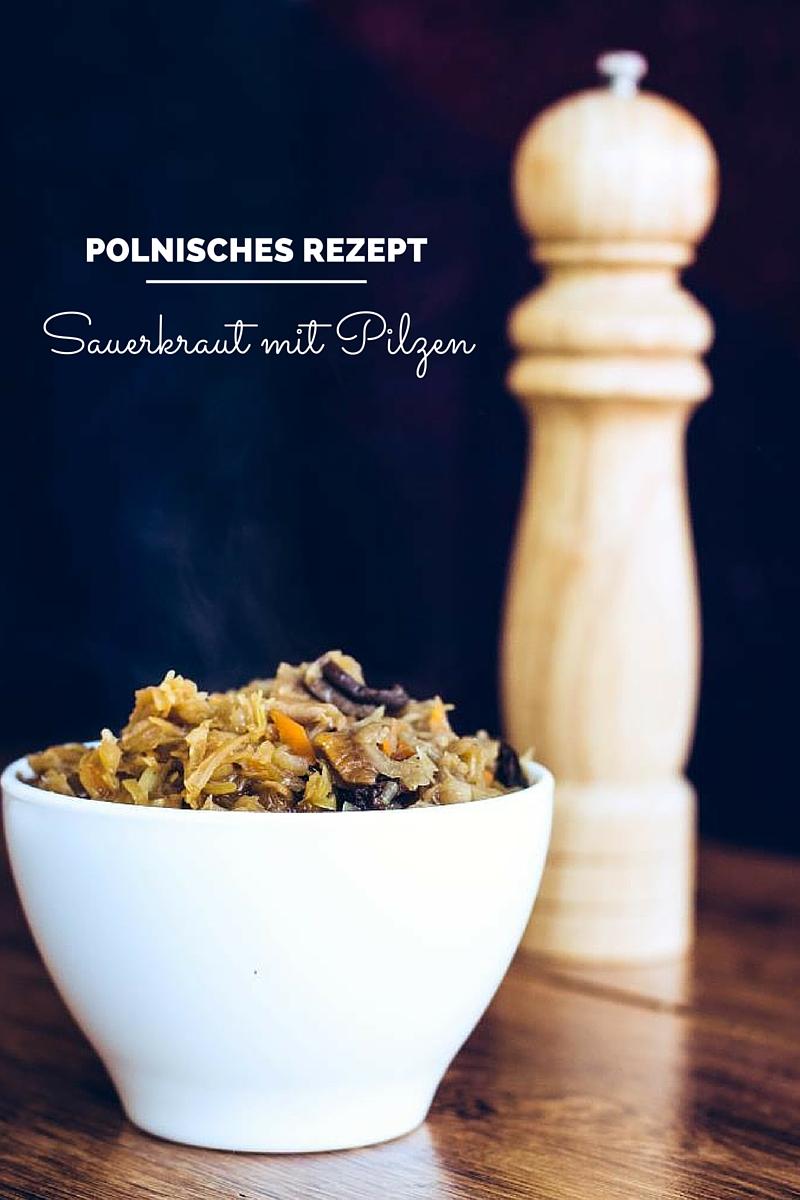 Sauerklaut-mit-Pilzen-polnisches-Rezept-08